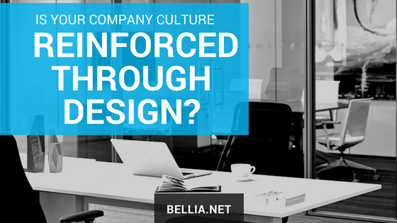 culture reinforced through design