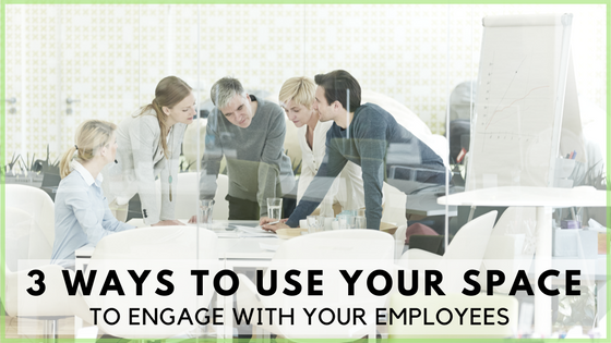 Engage With Employees