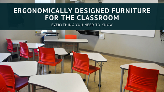 Furniture for the Classroom