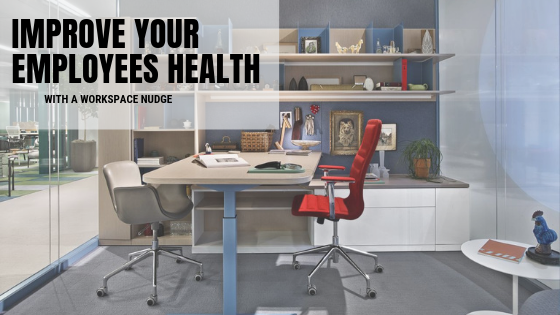 Improve your employees health with a Workspace Nudge