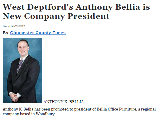 Anthony K Bellia promoted to President of Company.